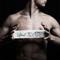 Without Identity by Vernarec