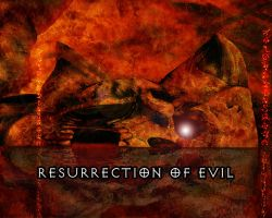 RESURRECTION OF EVIL by R-Clifford