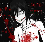 Jeff the Killer GO TO SLEEP by Katsumi96Dokuro