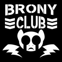 Brony Club, 4 Life by MysteryFanBoy718