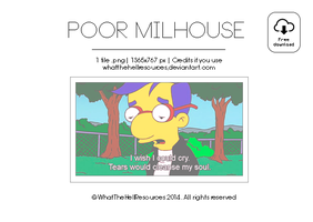 Poor Milhouse | WALLPAPER by WhatTheHellResources
