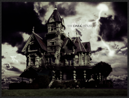 The Dark House by inmany