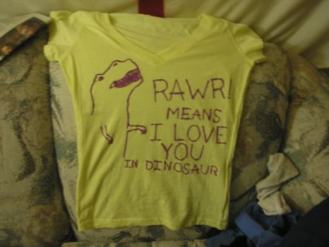 Rawr Means I Love You shirt by gowsk