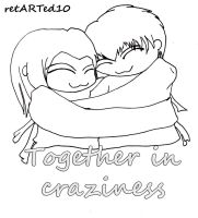 Together in craziness by retARTed