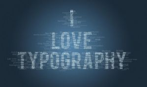 I Love Typography by Kelmeister