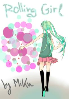 Miku singing Rolling Girl by this-is-menta