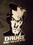 DRUGS MAKE U LOOK BETTER by SCHWELLENWERT