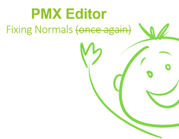 PMX Tutorial: Fixing Normals 2 by SkinnyMandria