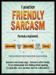 Friendly Sarcasm by dinyctis