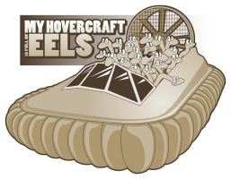 My hovercraft is full of eels by cbaginski71