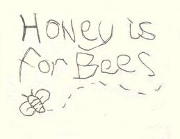 Honey Is For Bees by Seraph5
