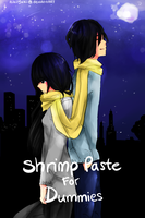 Shrimp Paste For Dummies by Aii-luv
