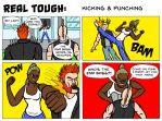 Real Tough: Kicking and Punching by JeanPaulRobin