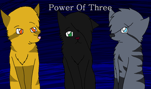Power Of Three Re-draw by Kittybrambleclaw989