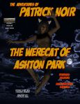 Patrick Noir #2: The Werecat of Ashton Park Index by TrekkieGal