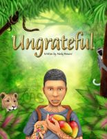 Ungrateful - Children's book cover preview by Crazdude