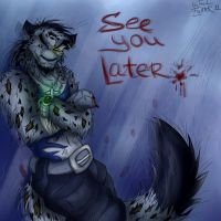 See you later by Tai-L-RodRigueZ