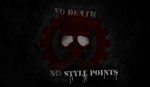 NO DEATH NO STYLE POINTS by Redshade5150