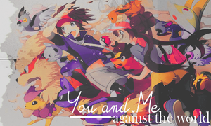 You and Me Against the World by Ernely