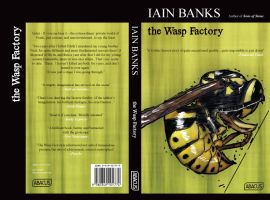 The Wasp Factory 3 by Mavarius