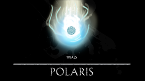 Trials : POLARIS by Its-Artorias