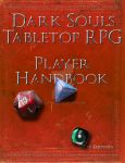 Dark Souls Tabletop RPG Player Handbook by jlong0
