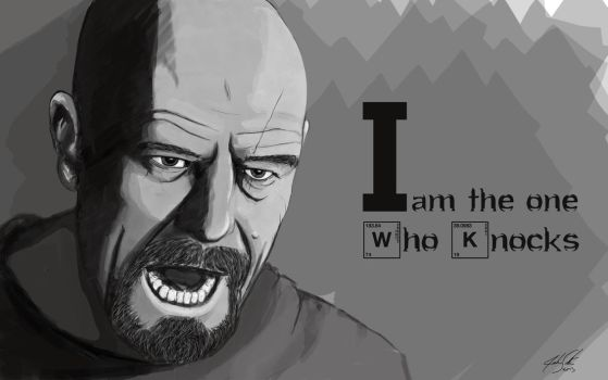 I Am The One Who Knocks - Walter White by jwsutts