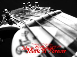 Music is Forever by Pride-joy