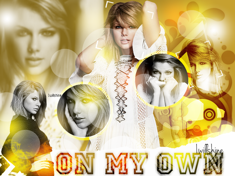 +On My Own  by Iwillshine