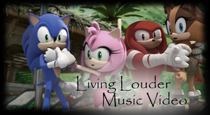.:Living Louder:.:Sonic Boom AMV:.Reuploaded by Xbox-DS-Gameboy