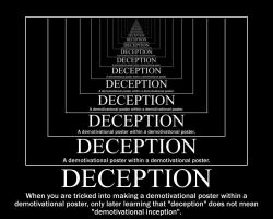 Demotivational: Deception by PeabodySam