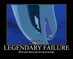 Legendary Failure by Lumfan247