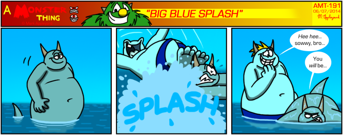 AMT - Big Blue Splash by BluebottleFlyer