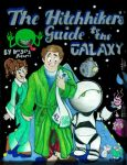 The Hitchhiker's Guide to the Galaxy by Alexbee1236