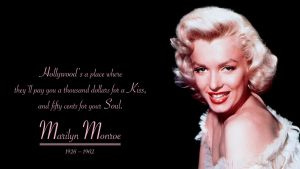 Marilyn Monroe Quote by RSeer