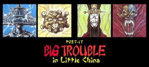 POST IT BIG TROUBLE IN LITTLE CHINA by QuinteroART