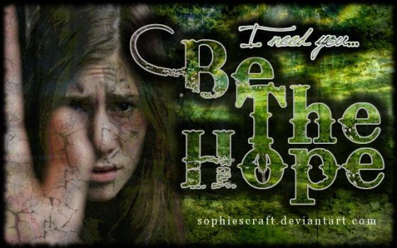 Be The Hope 2 by SophiesCraft