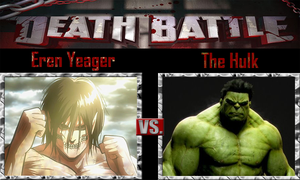 Eren Yeager vs The Hulk by SonicPal