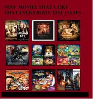 Top 9 movies i like but not many other does by Hillygon