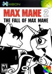 Max Mane 2: The Fall of Max Mane by nickyv917