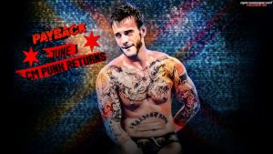 WWE Payback - CM Punk Returns by MarcusMarcel