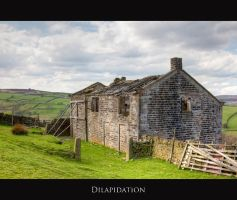 Dilapidation by AndrewToPhotography