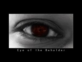 Eye of the Beholder by therickhoward