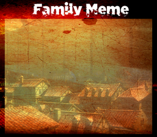 Family Meme by AcerbusKeeper