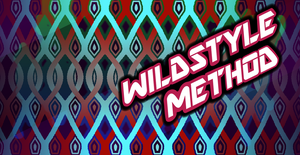Wildstyle Method Wallpaper by Gray-Gold