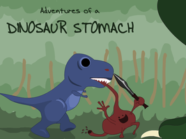 Adventures of a Dino Stomach 1 by AngryRedHead