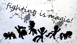 Mane Six - Fighting is Magic! Wallpaper: Grey by ctucks