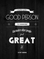 Be good, or Be Great by 4minutesart
