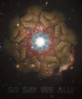 So say we all by Slight-Shift