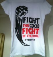 Fight the Fight Large Print Womens Available Now by CoveredNTheWORDcom